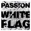White Flag (Deluxe Edition) album lyrics, reviews, download