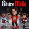 Sauce Mafia (feat. OhGeesy, Sauce Walka) - Single album lyrics, reviews, download