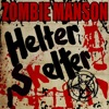 Helter Skelter (feat. Marilyn Manson) - Single album lyrics, reviews, download