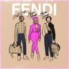 Fendi (feat. Nicki Minaj & Murda Beatz) - Single album lyrics, reviews, download