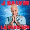 La Rebelión - Single album lyrics, reviews, download