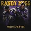 Randy Moss (Freestyle) - Single [feat. King Von] - Single album lyrics, reviews, download