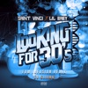 Looking for 30's (feat. Lil Baby) [EDM Infusion Remix] - Single album lyrics, reviews, download