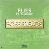 Boss Friends (feat. DaBaby) - Single album lyrics, reviews, download