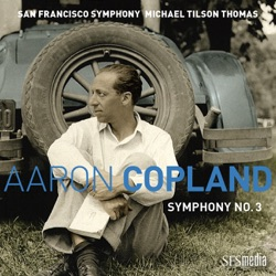 Copland: Symphony No. 3 by Michael Tilson Thomas & San Francisco Symphony album songs, credits
