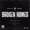 Broken Homes (feat. Nafe Smallz, M Huncho & Gunna) - Single album lyrics, reviews, download