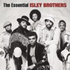 The Essential Isley Brothers by The Isley Brothers album lyrics