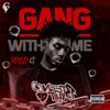 Gang WithMe - Single album lyrics, reviews, download
