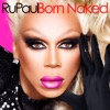 Born Naked by RuPaul album lyrics
