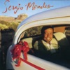 Never Gonna Let You Go by Sergio Mendes song lyrics