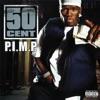 P.I.M.P. - Single album lyrics, reviews, download
