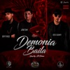Demonia Baila (feat. Bad Bunny & Brytiago) - Single album lyrics, reviews, download