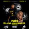 No Subliminals (Remix) - Single album lyrics, reviews, download