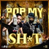 Pop My Shxt (feat. Moneybagg Yo) - Single album lyrics, reviews, download