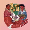 9 Times Out Of 10 (feat. Lil Baby) - Single album lyrics, reviews, download