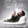 Ella y Yo (feat. Farruko, Tempo, Anuel AA, Almighty & Bryant Myers) - Single album lyrics, reviews, download