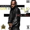 Give It All To Me (feat. Nicki Minaj) - Single album lyrics, reviews, download