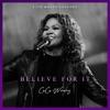 Believe For It by CeCe Winans album lyrics