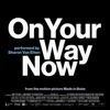 On Your Way Now - Single album lyrics, reviews, download