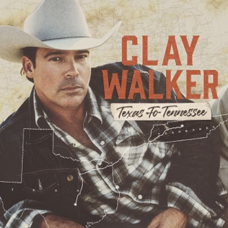 Texas to Tennessee by Clay Walker album reviews, ratings, credits