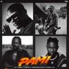 PAMI (feat. Wizkid, Adekunle Gold & Omah Lay) - Single album lyrics, reviews, download