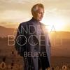 Believe (Deluxe) by Andrea Bocelli album lyrics