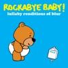 Lullaby Renditions of Blur album lyrics, reviews, download