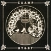 By and By by Caamp song lyrics