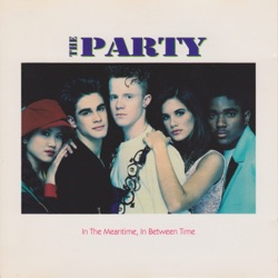 In the Meantime, In Between Time by The Party album reviews, download