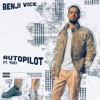 Autopilot (feat. Yeat) - Single album lyrics, reviews, download