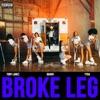 Broke Leg - Single album lyrics, reviews, download