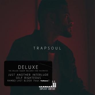 T R A P S O U L (Deluxe) by Bryson Tiller album reviews, ratings, credits