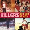 Don't Shoot Me Santa - Single album lyrics, reviews, download
