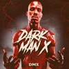 Dark Man X - EP album lyrics, reviews, download