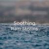 "!!"" Soothing Rain Storms ""!! album lyrics, reviews, download"