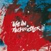 Life In Technicolor II - Single album lyrics, reviews, download