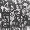 Peng Black Girls Remix - Single album lyrics, reviews, download