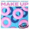 Make Up (feat. Ava Max) [Acoustic] - Single album lyrics, reviews, download