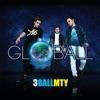 Globall by 3BallMTY album lyrics