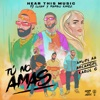 Tú No Amas (feat. Karol G & Arcangel) - Single album lyrics, reviews, download