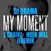 My Moment (feat. 2 Chainz, Meek Mill & Jeremih) - Single album lyrics, reviews, download