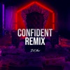 Confident (Remix) [feat. Justin Bieber] - Single album lyrics, reviews, download