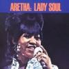Lady Soul by Aretha Franklin album lyrics