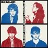 It Won't Always Be Like This by Inhaler album lyrics