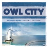 Ocean Eyes (Deluxe Version) by Owl City album lyrics