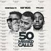50 Missed Calls (Radio Edit) - Single album lyrics, reviews, download
