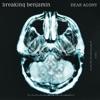 Dear Agony by Breaking Benjamin album lyrics