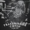 Transmission Listen - Single album lyrics, reviews, download