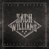 Chain Breaker (Deluxe Edition) by Zach Williams album lyrics