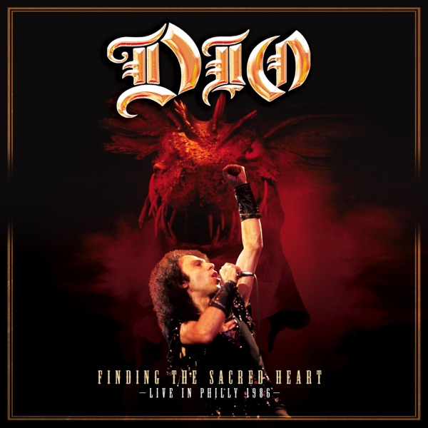 Finding the Sacred Heart: Live In Philly 1986 by Dio album reviews, ratings, credits